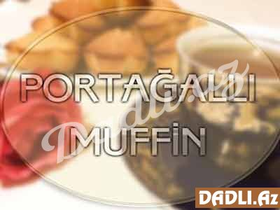 Portağallı maffin resepti - Video resept